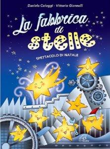 Copertina di 'La fabbrica di stelle (Libro + CD)'