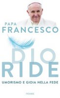 Dio ride - Papa Francesco