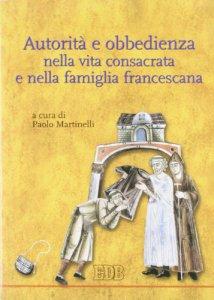 Copertina di 'Autorità e obbedienza nella vita consacrata e nella famiglia francescana'