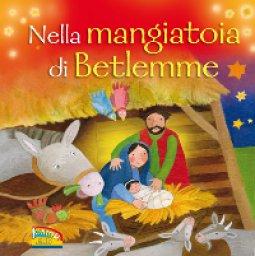 Copertina di 'Nella mangiatoia di Betlemme'