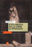 Etica medica sulle orme di Ippocrate - Ecca Giulia