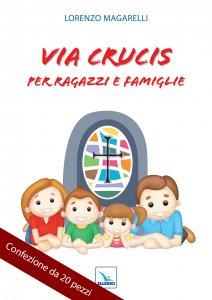 Copertina di 'Via Crucis per ragazzi e famiglie - Confezione da 20 pezzi'