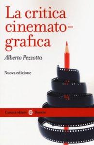 Copertina di 'La critica cinematografica'