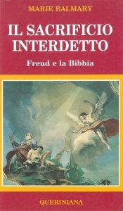Copertina di 'Il sacrificio interdetto. Freud e la Bibbia'