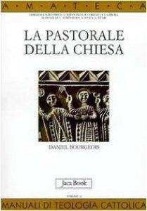 Copertina di 'La pastorale della Chiesa'