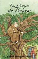 Saint Antoine de Padoue - Baudouin Croix Marie