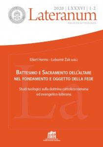 Copertina di 'Battesimo e Sacramento dell'altare nel fondamento e oggetto della fede'