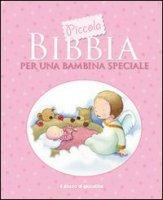 Piccola Bibbia per una bambina speciale - Toulmin Sarah, Stephenson Kristina