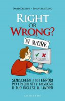 Right or wrong at work - Emanuela Siano, David Dickens