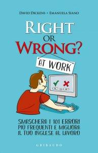 Copertina di 'Right or wrong at work'
