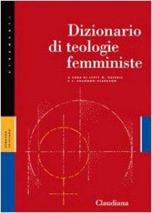Copertina di 'Dizionario di teologia femminista'
