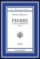 Pierre o delle Ambiguità - Herman Melville