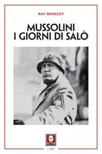 Copertina di 'Mussolini. I giorni di Salò'