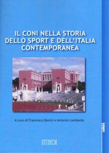 Copertina di 'Il CONI nella storia dello sport e dell'Italia contemporanea'