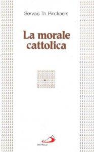 Copertina di 'La morale cattolica'
