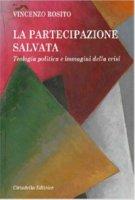 La partecipazione salvata - Rosito Vincenzo
