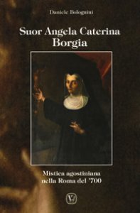 Copertina di 'Suor Angela Caterina Borgia'