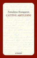 Cattive abitudini - Aranguren Annalena