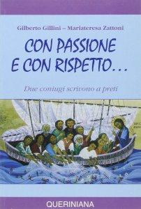 Copertina di 'Con passione e con rispetto... Due coniugi scrivono a preti'