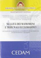 Nullità dei matrimoni e tribunali ecclesiastici - De Filippis Bruno