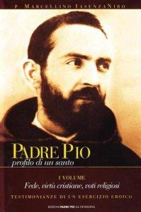 Copertina di 'Padre Pio. Volume 1'