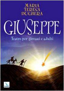 Copertina di 'Giuseppe. Teatro per giovani e adulti'