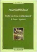 Profili di storia costituzionale - Schiera Pierangelo