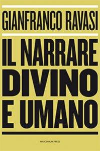 Copertina di 'Il narrare divino e umano'
