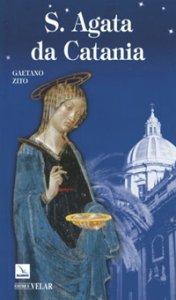 Copertina di 'S. Agata da Catania'