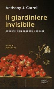 Copertina di 'Il giardiniere invisibile'