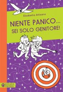 Copertina di 'Niente panico sei solo genitore'