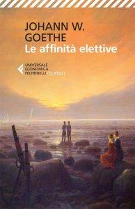 Copertina di 'Le affinità elettive'