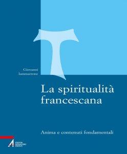Copertina di 'La spiritualità francescana'