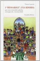 I «Messaroli»: una risorsa - Lasconi Tonino