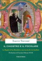 Il chiostro e il focolare - Isacco Tacconi