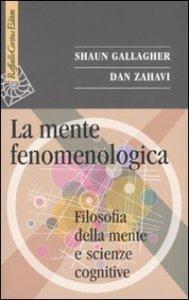 Copertina di 'La mente fenomenologica'