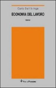 Copertina di 'Economia del lavoro [vol_1] / Domanda e offerta'