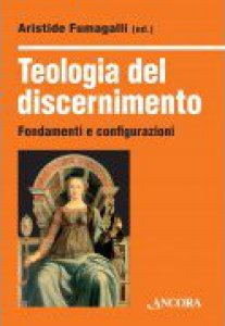 Copertina di 'Teologia del discernimento'