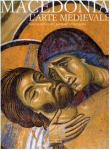 Copertina di 'Macedonia. L'arte medievale'