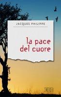 La pace del cuore - Philippe Jacques