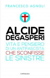 Copertina di 'Alcide Degasperi'