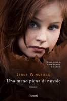 Una mano piena di nuvole - Jenny Wingfield