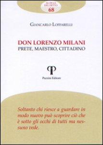 Copertina di 'Don Lorenzo Milani. Prete, maestro, cittadino'
