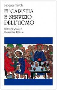Copertina di 'Eucaristia e servizio dell'uomo'