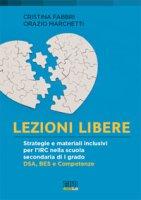 Lezioni libere - Cristina Fabbri, Orazio Marchetti