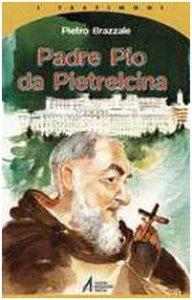 Copertina di 'Padre Pio da Pietrelcina'
