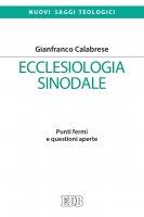 Ecclesiologia sinodale - Gianfranco Calabrese