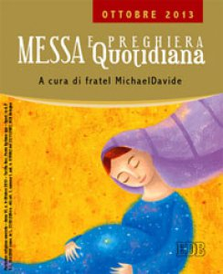 Copertina di 'Messa quotidiana. Riflessioni di fratel MichaelDavide. Ottobre 2013'
