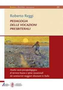Copertina di 'Pedagogia delle vocazioni presbiteriali'