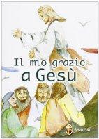 Il mio grazie a Gesù - Aulico Peppino